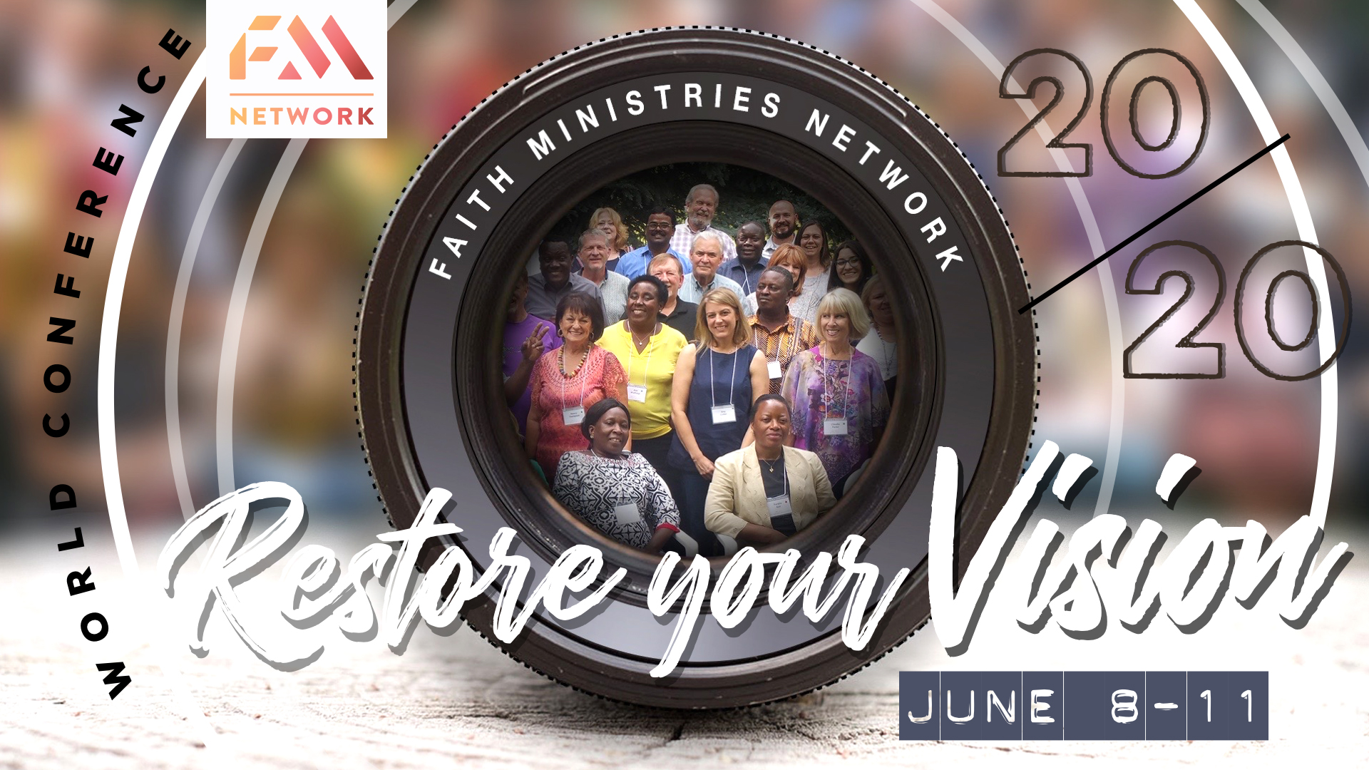 20/20 Restore Your Vision WORLD CONFERENCE