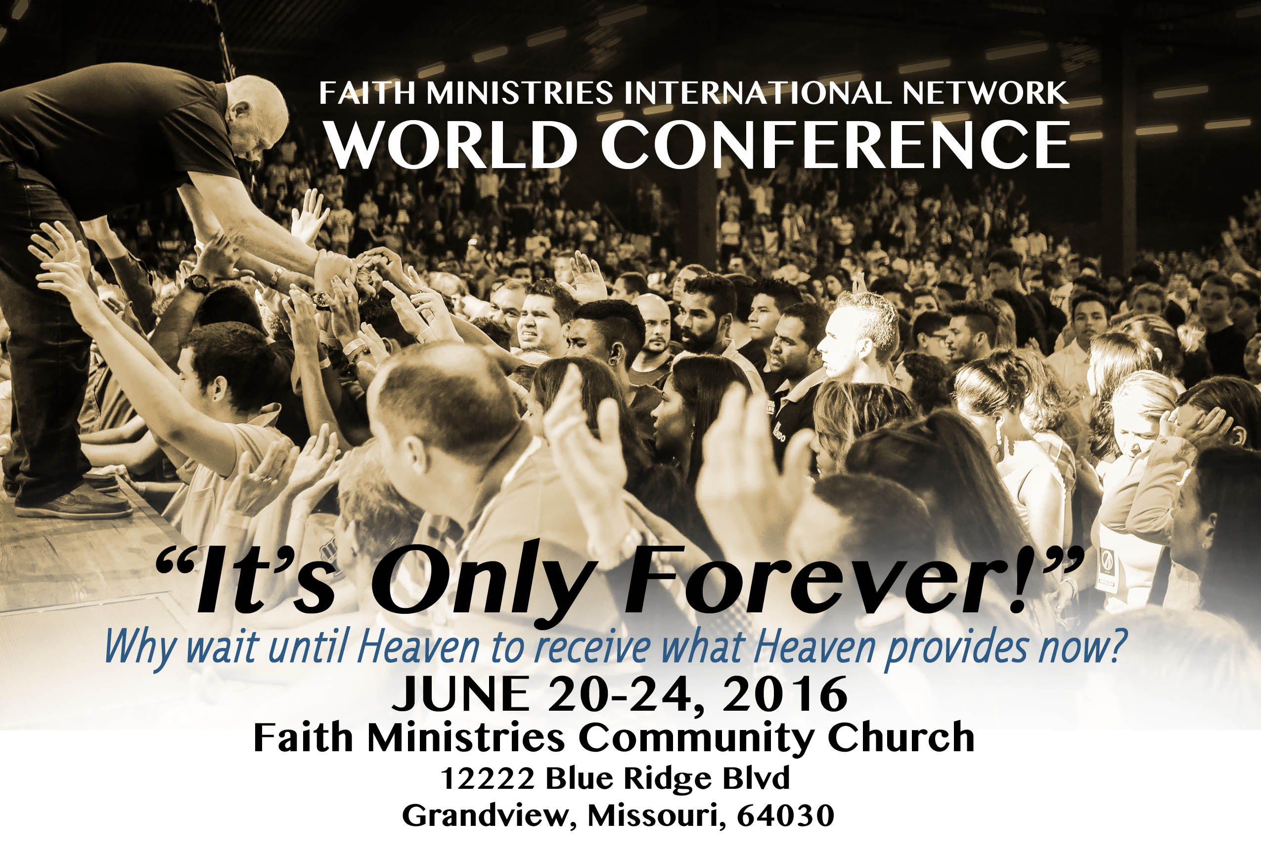 2016 World Conference - It's Only Forever